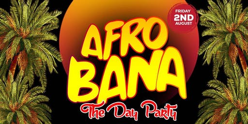 AfroBana: The Day Party (Caribana Friday)