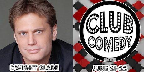 Dwight Slade Friday 8:00PM 6/21 tickets