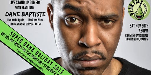 Live Stand up Comedy with Special Guest Headliner Dane Baptiste