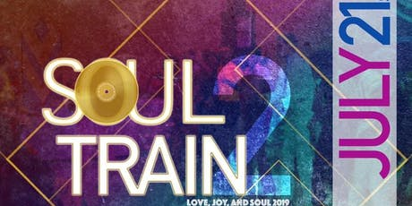 Soul Train 2: Joy, Love & Soul 2019 tickets