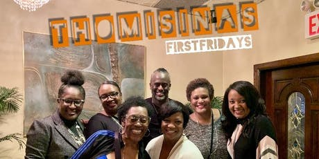 First Fridays at THOMASINAS/ Independence addition tickets