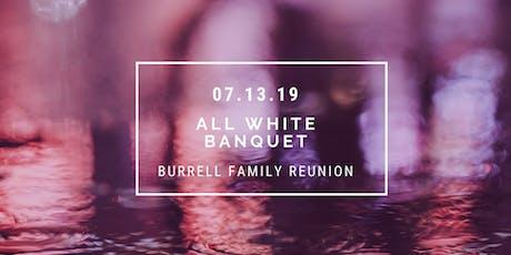 Burrell Family Reunion 2019 tickets