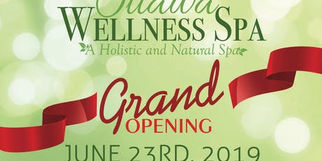 Ottawa Wellness Spa Grand Opening - Block Party for the Regional Cancer Society tickets