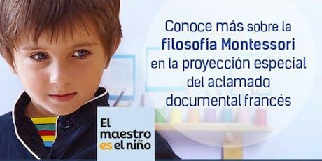 """Documental """"El maestro es el niño"""" entradas"""