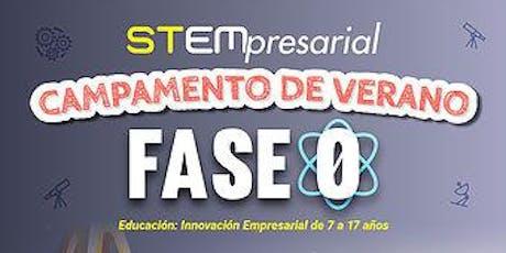PASE GRATIS PARA UNA CLASE DE CAMPAMENTO STEMpresarial.org  2019 tickets