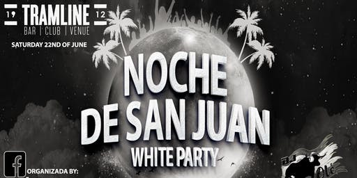 Noche de San Juan WHITE PARTY