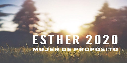 ESTHER 2020 Mujer de Proposito