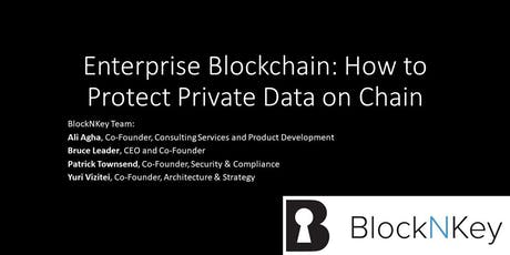 Enterprise Blockchain: How to Protect Private Data on Chain tickets