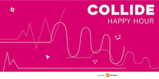 Collide - Happy Hour (August)