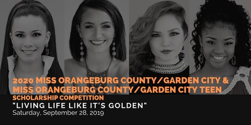 2020 Orangeburg County and Garden City Miss and Teen Competition