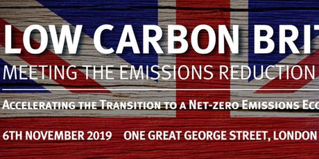 Low Carbon Britain - Meeting the Emissions Reduction Targets Conference & Exhibition 2019  tickets