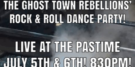 The Ghost Town Rebellions' Rock & Roll Dance Party, Live!  tickets