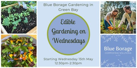 Wednesday Edible Gardening tickets