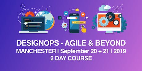 DesignOps Essentials | Agile & Beyond | 2 Day Workshop  tickets