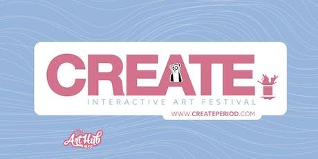 CREATE. (Interactive Art Festival)2019 tickets