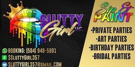"""""""SluttyGirl"""" Sip & Paint Essence Weekend 3 Day Event tickets"""