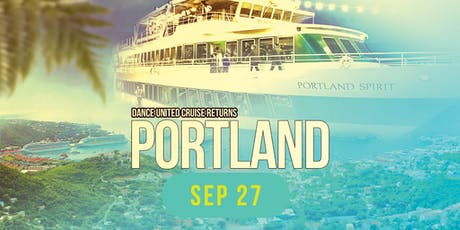 Portland: Dance United Cruise Party tickets