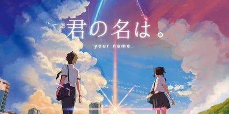 Ciné: Your Name Kimi no Na wa tickets
