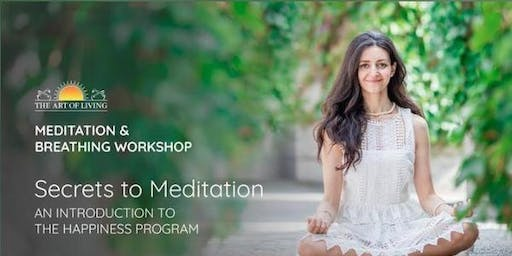 Secret to Meditation- Intro to Happiness