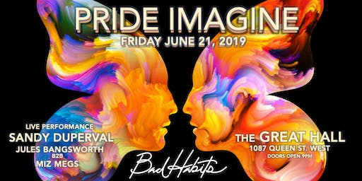 Bad Habits Social, PRIDE IMAGINE 2019