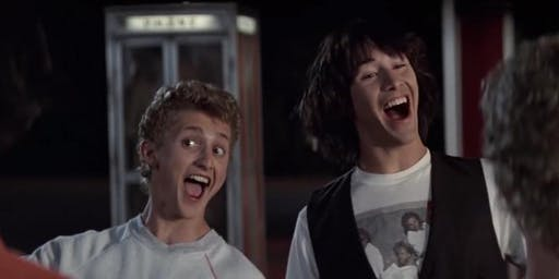 Summer of 89! / Throwback Cinema: BILL & TED'S EXCELLENT ADVENTURE (1989)