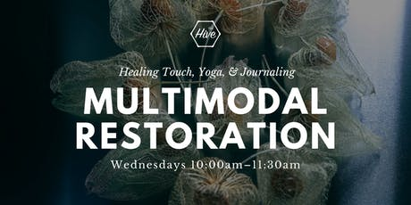 Multimodal Restoration: Healing Touch, Yoga, & Journaling tickets