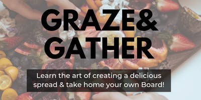 Graze & Gather