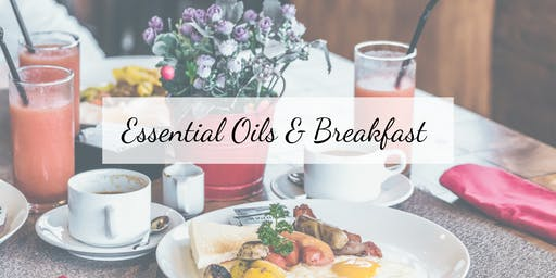 Essential Oils and Breakfast