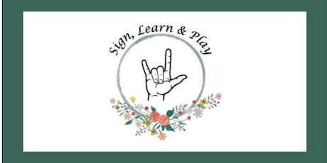 Sign, Learn, & Play Session 1:Morning (Baby/Toddler Sign Language)  tickets