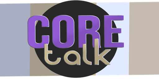 CoreTalk: Me after Kids