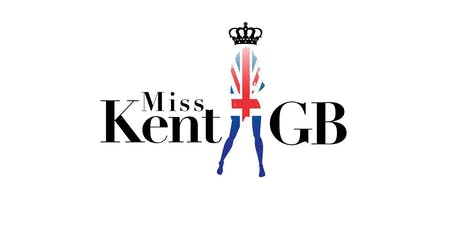 Miss Kent Great Britain Pageant 2019 tickets