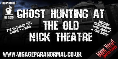 Ghost Hunt @ The Old Nick Theatre & Police Museum, Gainsborough