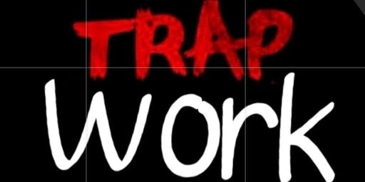 trapwork the big networking event and popup shop