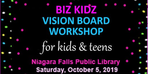 Biz Kidz Niagara Falls Library Vision Board Workshop