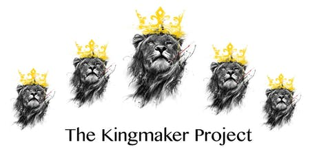 The Kingmaker Project -King, Warrior, Magician & Lover tickets