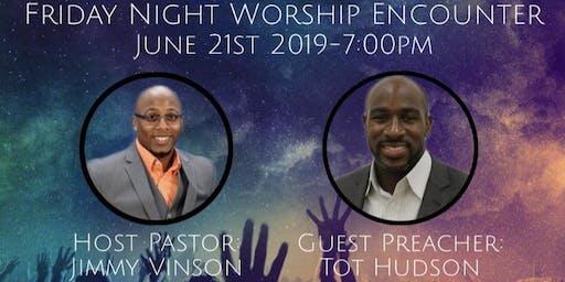Friday Night Worship Encounter