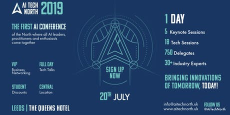 AI TECH NORTH 2019 - The Artificial Intelligence Conference of the North  tickets