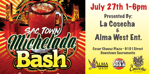 SacTown Michelada Bash!