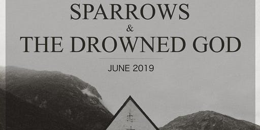 Sparrows w/ The Drowned God