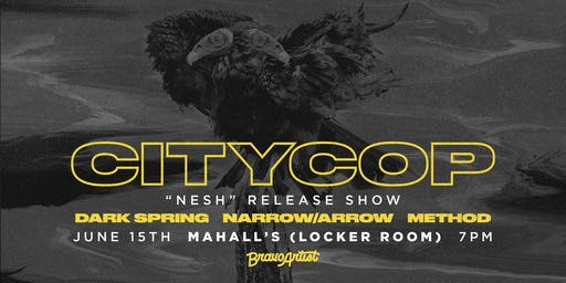 CityCop 'Nesh' Record Release Show