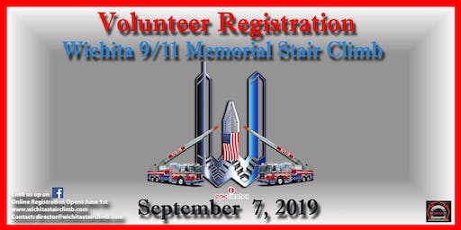 2019 Wichita 9/11 Memorial Stair Climb Volunteer Registration- THIS IS NOT FOR CLIMBERS!!- VOLUNTEERS ONLY