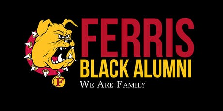 2019 Ferris State University Black Alumni Homecoming Weekend tickets