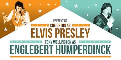Elvis and Englebert Variety Show tickets