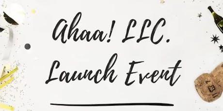 Ahaa! L.L.C Launch Event tickets