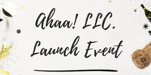 Ahaa! L.L.C Launch Event