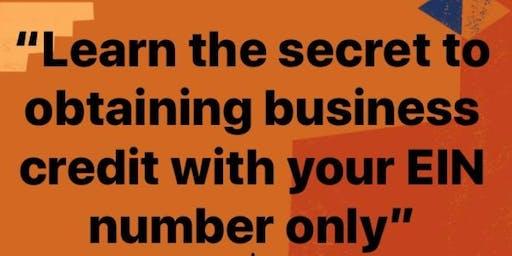"""The Secrets to Building Business Credit Part 1"""