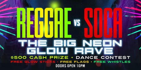 REGGAE Vs SOCA GLOW RAVE AT AMAZURA @GQEVENT  tickets