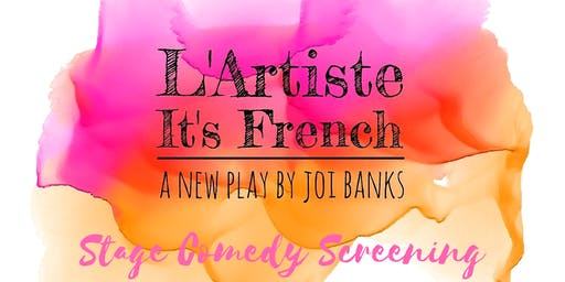 L'Artiste It's French The Stage Comedy Screening