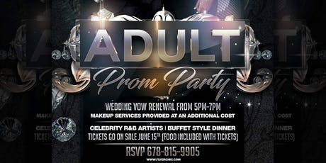 The EXTREME Adult Prom tickets
