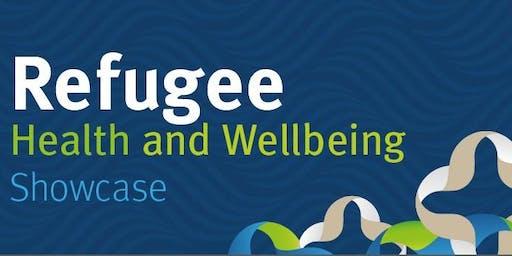 Refugee Health and Wellbeing Showcase 2019
